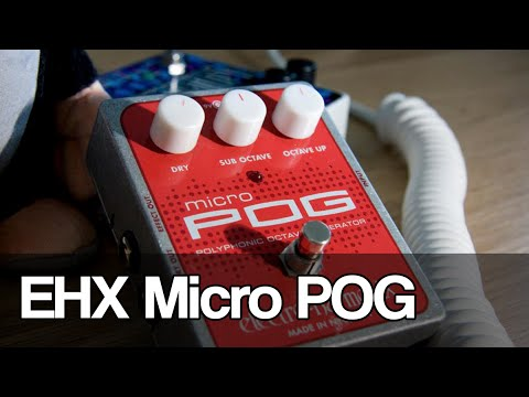 Electro-Harmonix Micro POG | featuring EHX Cathedral