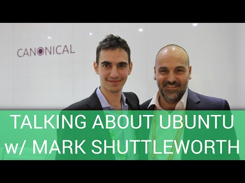 Talking about Ubuntu w/ Mark Shuttleworth