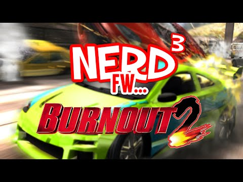 Nerd³ FW  Burnout 2: Point of Impact