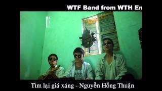 Tìm lại giá xăng (Guitar Cover) - WTF Band.mpg