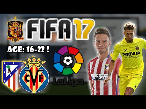 FIFA 17: BEST TALENTS TO SIGN FROM LA LIGA (Spanish League)