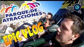 VIDEOVLOG - PARQUE DE ATRACCIONES - IVANGEL MUSIC | GOPRO5