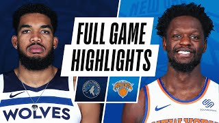 TIMBERWOLVES at KNICKS | FULL GAME HIGHLIGHTS | February 21, 2021