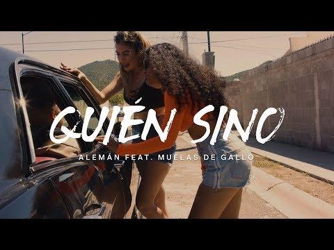 Смотреть клип Alemán - Quién Si No Feat. Muelas De Gallo
