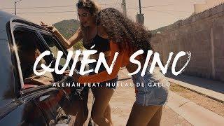 alemn-quin-sino-feat-muelas-de-gallo-video-oficial