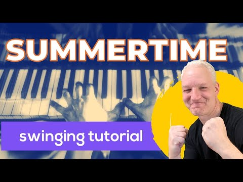 How to play Gershwins SUMMERTIME on piano, easy, with improvisation! Aminor.