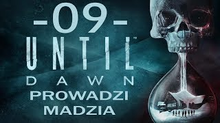 [PS4] Until Dawn #09 - Strach cz.2
