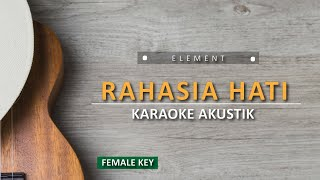 Download Lagu Rahasia Hati - Element on (Female Karaoke Akustik) mp3