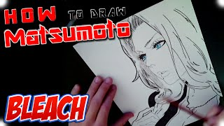 How to draw Matsumoto from Bleach
