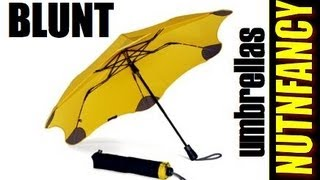 Blunt Umbrellas: You