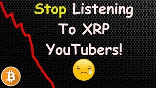XRP And Crypto Investors - Stop Buying Dips!