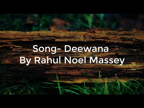 Deewana(Lyrics) Hindi Christian Song By Rahul Noel Massey