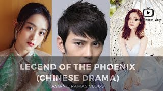 Legend of the Phoenix - 凤弈 - Upcoming Chinese Drama in May 28, 2019