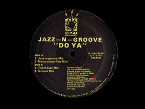 Do Ya (Groove Mix) - Jazz-N-Groove - E-SA Records (Side A1)