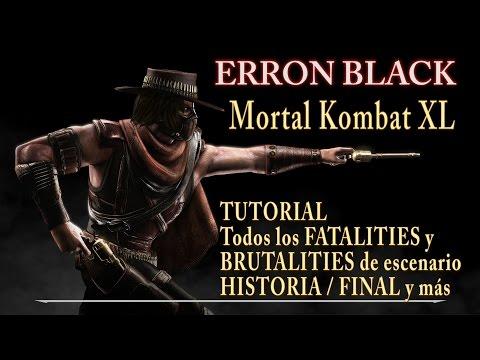 Mortal Kombat XL: Erron Black / FATALITIES y BRUTALITIES de escenario /Historia / Final y más