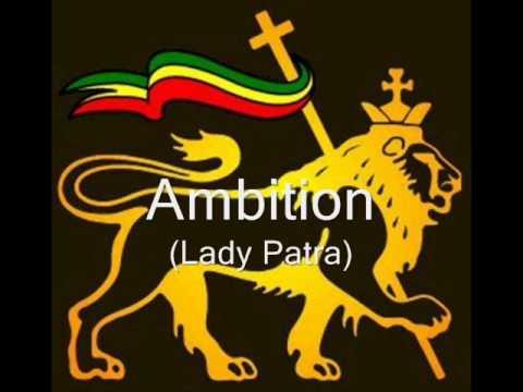 Ambition - Lady Patra