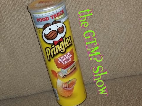 The Gtm Show Pringles Food Truck Kickin Chicken Taco Youtube