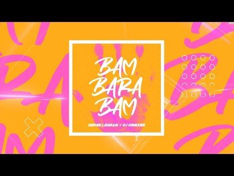 Serge Legran & DJ DimixeR - Bam Barabam | Official Lyric Video