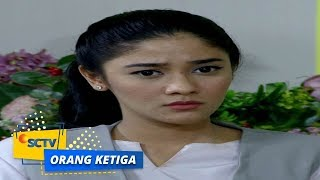Video Highlight Orang Ketiga - Episode 157 download MP3, 3GP, MP4, WEBM, AVI, FLV Juni 2018