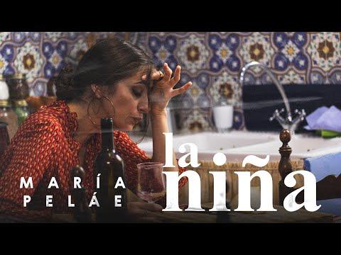 María Peláe - La Niña (Videoclip Oficial)