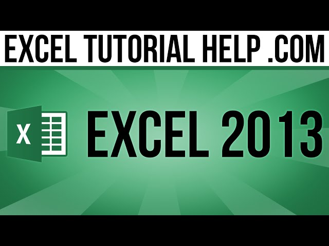 Excel 2013 Tutorials for Beginners