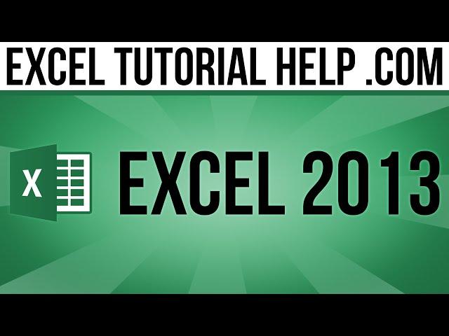 Excel 2013 Tutorials for Beginners