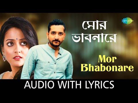 Mor Bhabonare with lyrics | Saptarshi Mukherjee | Sahana Bajpei | HD Song