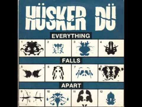 Hüsker dü everything falls apart