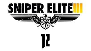Прохождение Sniper Elite 3 — Часть 12: Аэродром Пон-дю-Фа