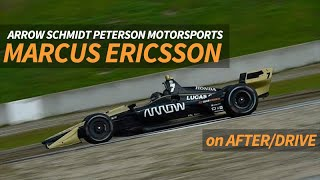 How He Went From F1 to IndyCar: Marcus Ericsson -- AFTER/DRIVE