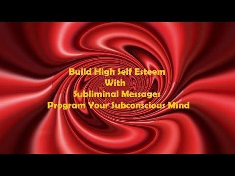 Extremely Powerful Self Esteem Subliminal Affirmations - Program Your Subconscious Mind