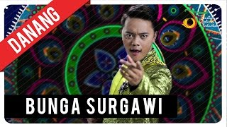 Danang Dangdut Academy 2 - Bunga Surgawi | Official Video Klip