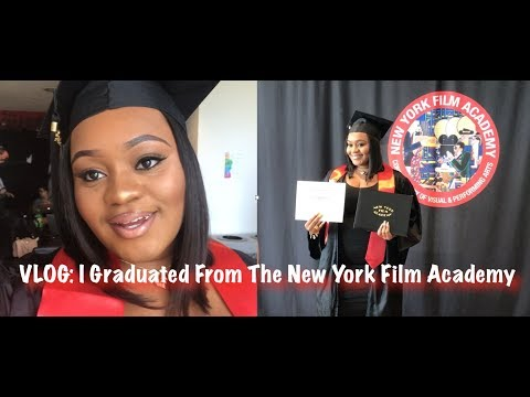 VLOG: I Graduated From The New York Film Academy