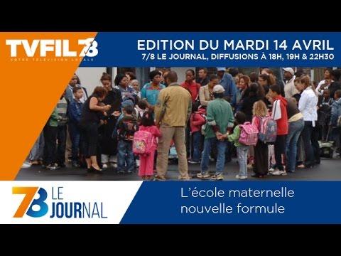 7/8 Le Journal – Edition du mardi 14 avril 2015