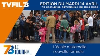 7/8 Le Journal – Edition du mardi 14 avril 2015