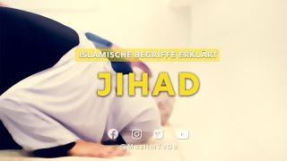 Islamische Begriffe Erklärt   Jihad