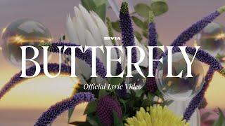SIVIA - BUTTERFLY (OFFICIAL LYRIC VIDEO)
