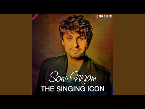 Sonu Nigam- The Singing Icon