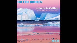 Dieter Bohlen - Atlantis Is Calling (New DB) Maxi Version (re-cut by Manaev)