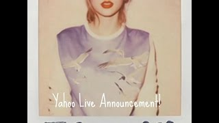Taylor Swift: Yahoo Live Stream 08/18/2014