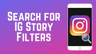 How To Search Story Filters On Instagram