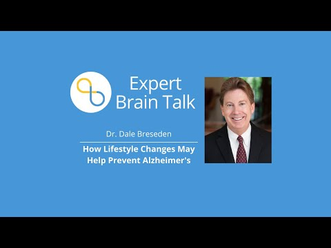 Dr. Dale Bredesen On How Lifestyle Changes May Help Prevent Alzheimer's