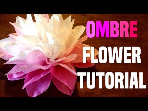 Ombre Tissue Paper FLOWER Tutorial