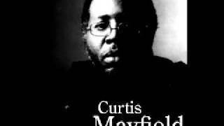 Curtis Mayfield - Ms. Martha