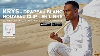 KRYS - Drapeau Blanc