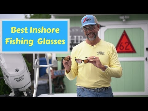 Best Inshore Fishing Glasses