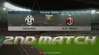 PES 5 | Coppa Italia 2nd Final match [Juventus vs Milan]