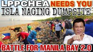 LPPCHEA NEEDS YOU! BATTLE FOR MANILA BAY 2.0 ISLANG SANCTUAR...