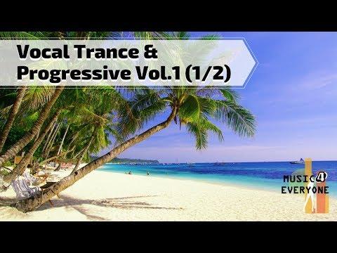 VA - Music For Everyone - Vocal Trance & Progressive Vol.1 Mix (1/2)