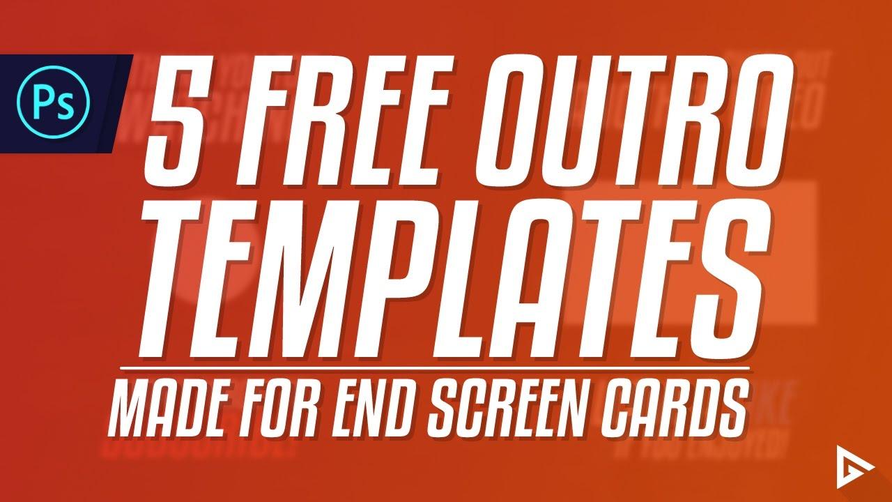 5 Free End Screen Outro Templates Youtube
